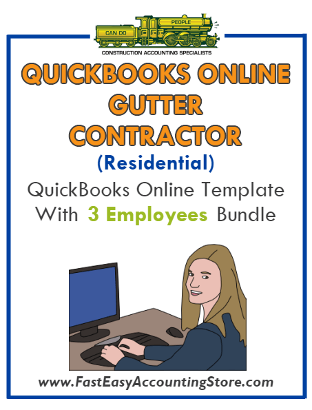 Gutter Contractor Residential QuickBooks Online Setup Template With 0-3 Employees Bundle