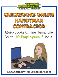 Handyman Contractor QuickBooks Online Setup Template With 0-10 Employees Bundle