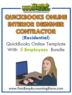 Interior Designer Contractor Residential QuickBooks Online Setup Template With 0-5 Employees Bundle - Fast Easy Accounting Store