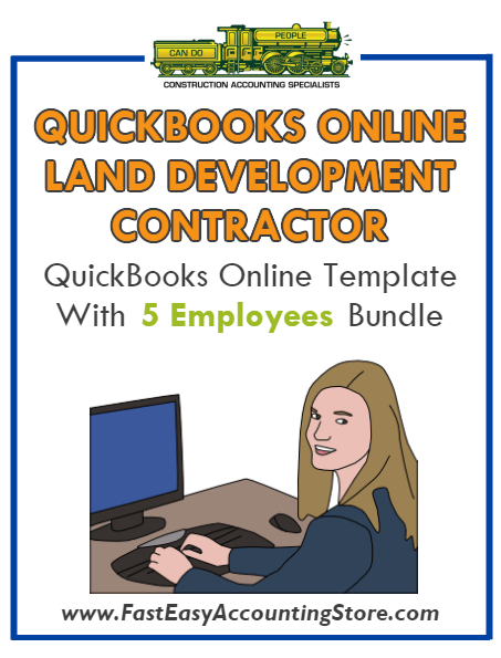 Land Development Contractor QuickBooks Online Setup Template With 0-5 Employees Bundle