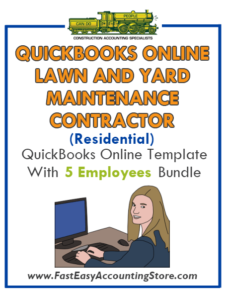 Lawn And Yard Maintenance Contractor Residential QuickBooks Online Setup Template With 0-5 Employees Bundle