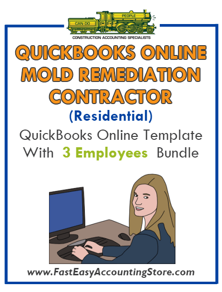 Mold Remediation Contractor Residential QuickBooks Online Setup Template With 0-3 Employees Bundle - Fast Easy Accounting Store