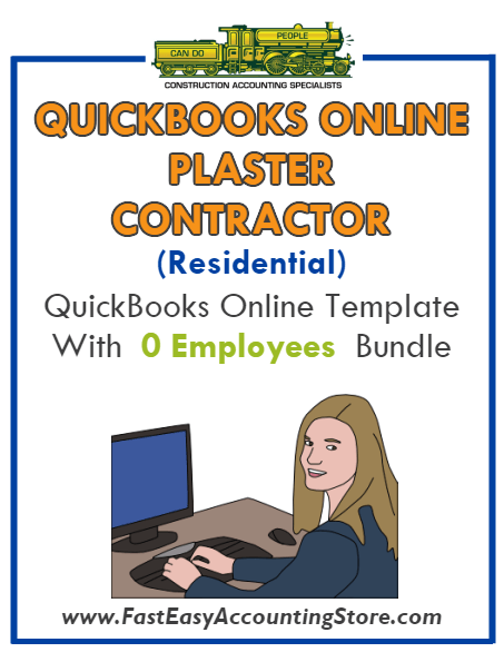 Plaster Contractor Residential QuickBooks Online Setup Template With 0 Employees Bundle - Fast Easy Accounting Store