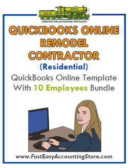 Remodel Contractor Residential QuickBooks Online Setup Template With 0-10 Employees Bundle