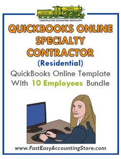 Specialty Contractor Residential QuickBooks Online Setup Template With 0-10 Employees Bundle - Fast Easy Accounting Store