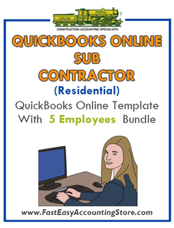 Subcontractor Residential QuickBooks Online Setup Template With 0-5 Employees Bundle - Fast Easy Accounting Store