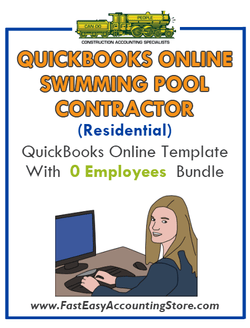 Swimming Pool Contractor Residential QuickBooks Online Setup Template With 0 Employees Bundle - Fast Easy Accounting Store