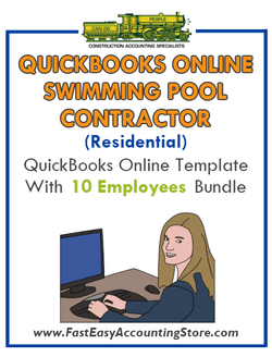 Swimming Pool Contractor Residential QuickBooks Online Setup Template With 0-10 Employees Bundle - Fast Easy Accounting Store
