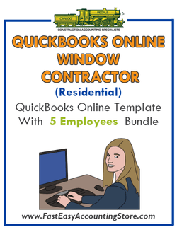 Window Contractor Residential QuickBooks Online Setup Template With 0-5 Employees Bundle - Fast Easy Accounting Store