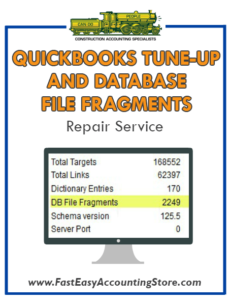 QuickBooks Tune-Up And Database (DB) File Fragments Repair Service - Fast Easy Accounting Store