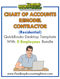 Remodel Contractor Residential QuickBooks Chart Of Accounts Desktop Version With 0 Employees Bundle - Fast Easy Accounting Store