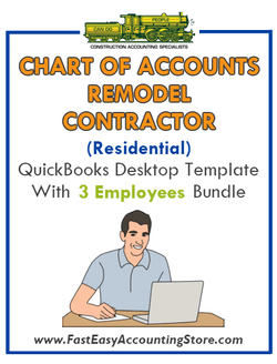 Remodel Contractor Residential QuickBooks Chart Of Accounts Desktop Version With 3 Employees Bundle - Fast Easy Accounting Store