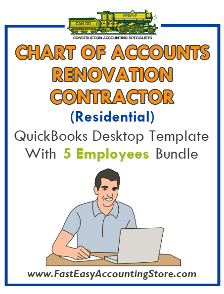 Renovation Contractor Residential QuickBooks Chart Of Accounts Desktop Version With 0-5 Employees Bundle