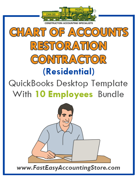 Restoration Contractor Residential QuickBooks Chart Of Accounts Desktop Version With 0-10 Employees Bundle