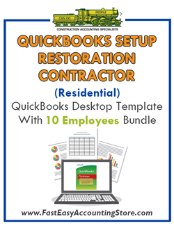 Restoration Contractor Residential QuickBooks Setup Desktop Template 0-10 Employees Bundle