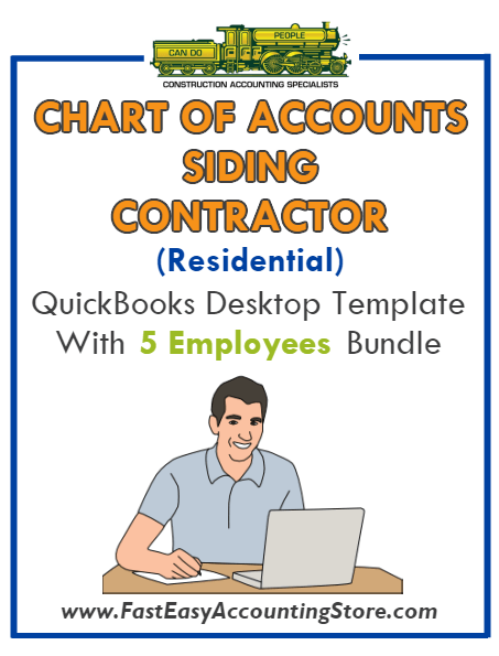 Siding Contractor Residential QuickBooks Chart Of Accounts Desktop Version With 0-5 Employees Bundle