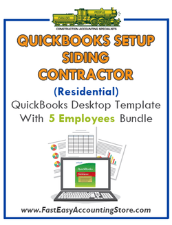 Siding Contractor Residential QuickBooks Setup Desktop Template 0-5 Employees Bundle