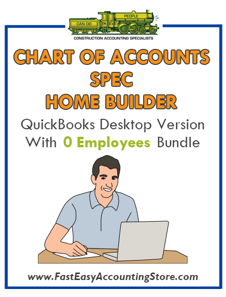 Spec Home Builder QuickBooks Chart Of Accounts Desktop Version With 0 Employees Bundle