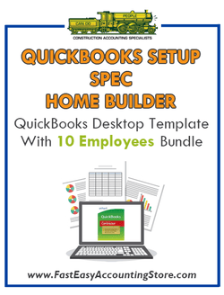 Spec Home Builder QuickBooks Setup Desktop Template With 10 Employees Bundle - Fast Easy Accounting Store