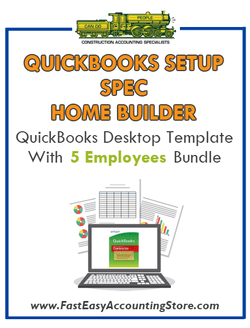 Spec Home Builder QuickBooks Setup Desktop Template With 5 Employees Bundle - Fast Easy Accounting Store