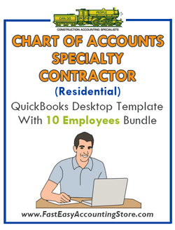 Specialty Contractor Residential QuickBooks Chart Of Accounts Desktop Version With 10 Employees Bundle - Fast Easy Accounting Store