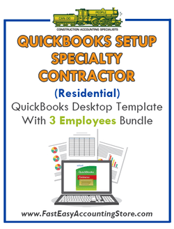 Specialty Contractor Residential QuickBooks Setup Desktop Template 3 Employees Bundle - Fast Easy Accounting Store