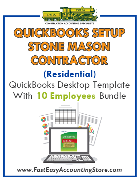 Stone Mason Contractor Residential QuickBooks Setup Desktop Template 0-10 Employees Bundle - Fast Easy Accounting Store