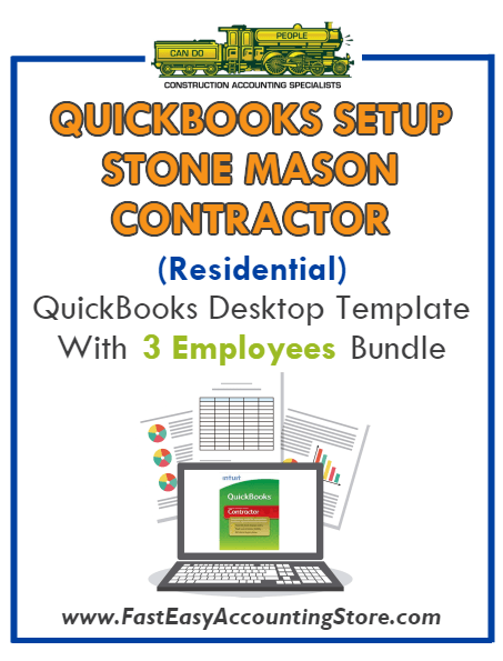 Stone Mason Contractor Residential QuickBooks Setup Desktop Template 0-3 Employees Bundle