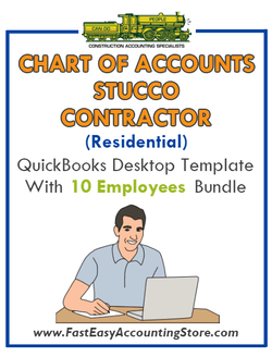 Stucco Contractor Residential QuickBooks Chart Of Accounts Desktop Version With 0-10 Employees Bundle