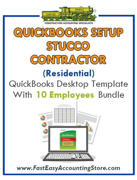Stucco Contractor Residential QuickBooks Setup Desktop Template 0-10 Employees Bundle