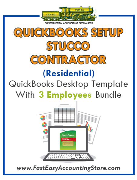 Stucco Contractor Residential QuickBooks Setup Desktop Template 0-3 Employees Bundle