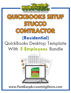 Stucco Contractor Residential QuickBooks Setup Desktop Template 0-5 Employees Bundle - Fast Easy Accounting Store