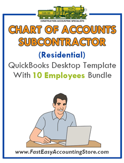 Subcontractor Residential QuickBooks Chart Of Accounts Desktop Version With 10 Employees Bundle