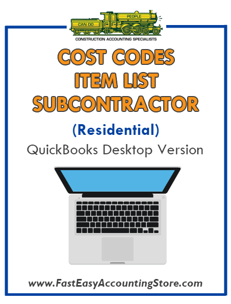 Subcontractor Residential QuickBooks Cost Codes Item List Desktop Version Bundle - Fast Easy Accounting Store