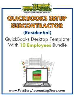 Subcontractor Residential QuickBooks Setup Desktop Template 10 Employees Bundle - Fast Easy Accounting Store