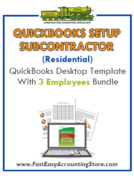Subcontractor Residential QuickBooks Setup Desktop Template 3 Employees Bundle - Fast Easy Accounting Store