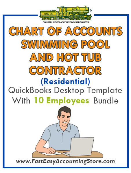 Swimming Pool And Hot Tub Contractor Residential QuickBooks Chart Of Accounts Desktop Version With 0-10 Employees Bundle - Fast Easy Accounting Store