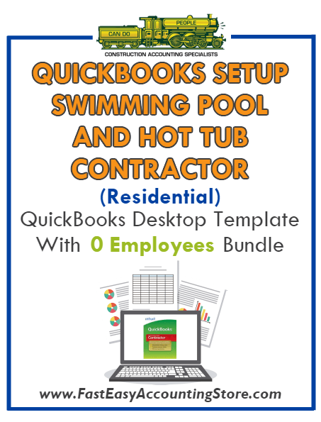 Swimming Pool And Hot Tub Contractor Residential QuickBooks Setup Desktop Template 0 Employees Bundle - Fast Easy Accounting Store