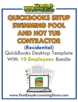 Swimming Pool And Hot Tub Contractor Residential QuickBooks Setup Desktop Template 0-10 Employees Bundle