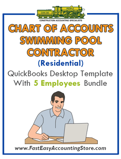 Swimming Pool Contractor Residential QuickBooks Chart Of Accounts Desktop Version With 0-5 Employees Bundle - Fast Easy Accounting Store