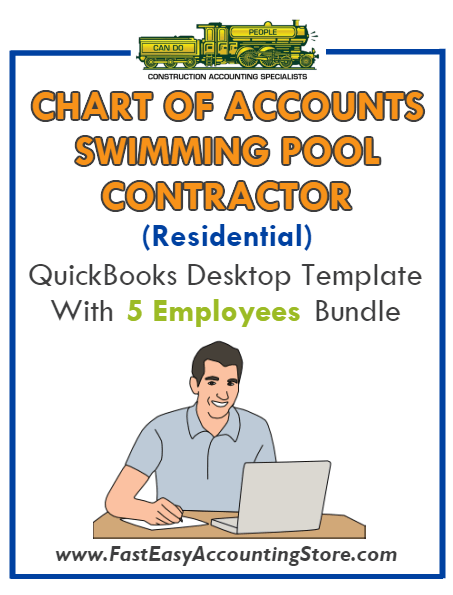 Swimming Pool Contractor Residential QuickBooks Chart Of Accounts Desktop Version With 0-5 Employees Bundle