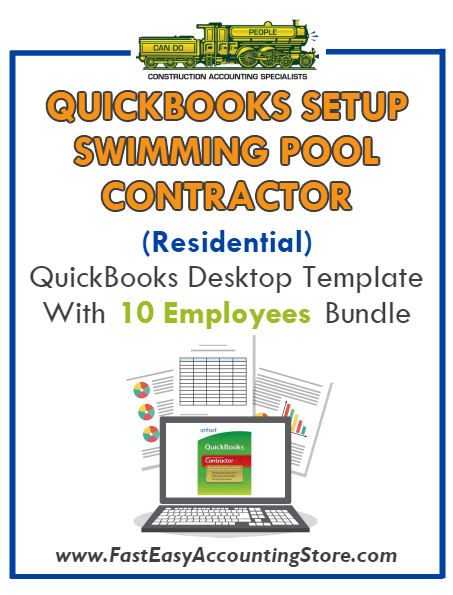 Swimming Pool Contractor Residential QuickBooks Setup Desktop Template 0-10 Employees Bundle