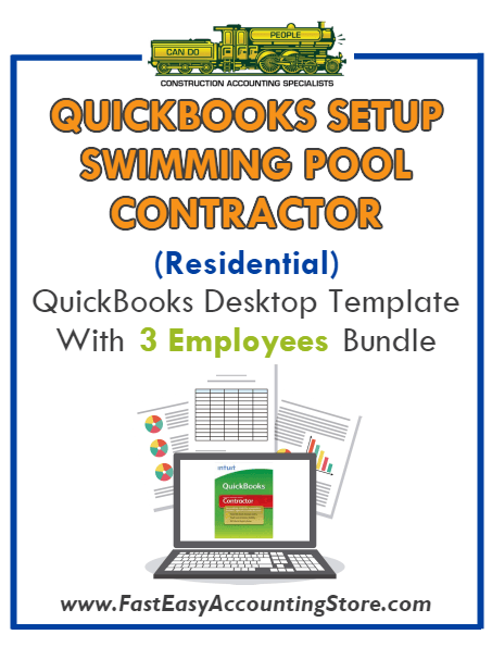 Swimming Pool Contractor Residential QuickBooks Setup Desktop Template 0-3 Employees Bundle