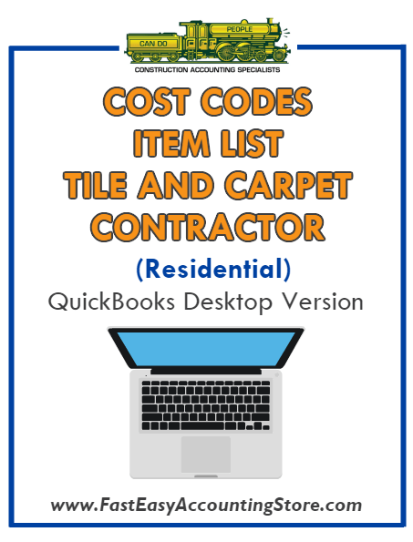 Tile And Carpet Contractor Residential QuickBooks Cost Codes Item List Desktop Version Bundle - Fast Easy Accounting Store