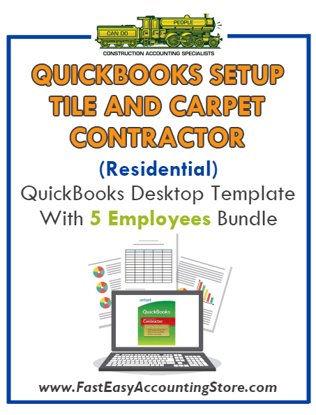 Tile And Carpet Contractor Residential QuickBooks Setup Desktop Template 5 Employees Bundle
