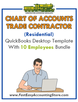 Trade Contractor Residential QuickBooks Chart Of Accounts Desktop Version With 10 Employees Bundle