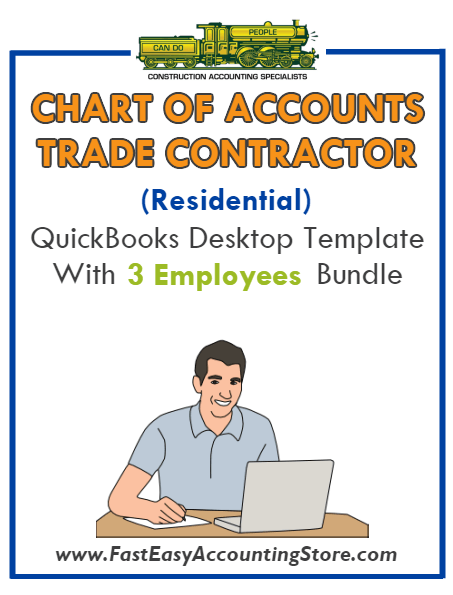 Trade Contractor Residential QuickBooks Chart Of Accounts Desktop Version With 3 Employees Bundle - Fast Easy Accounting Store