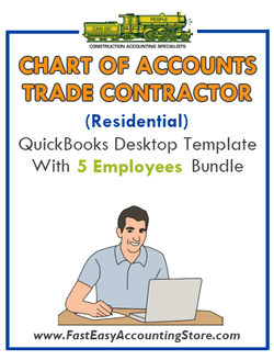 Trade Contractor Residential QuickBooks Chart Of Accounts Desktop Version With 5 Employees Bundle