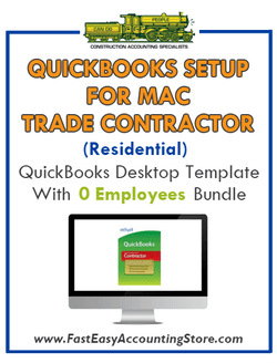 Trade Contractor Residential QuickBooks Setup Mac Template 0 Employees Bundle - Fast Easy Accounting Store