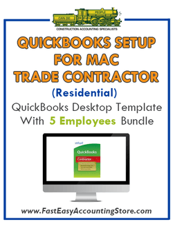Trade Contractor Residential QuickBooks Setup Mac Template 0-5 Employees Bundle - Fast Easy Accounting Store